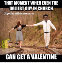 Poor SpongeGar (Prehistoric SpongeBob, don't get shook people lol) funny ChristianMemes ValentinesDay GodIsSufficient: THAT MOMENT WHEN EVEN THE  UGLIEST GUY IN CHURCH  (a godissufficientmemes  CAN GET AVALENTINE Poor SpongeGar (Prehistoric SpongeBob, don't get shook people lol) funny ChristianMemes ValentinesDay GodIsSufficient