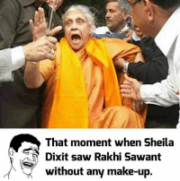 Ye kya dekhlia 😂😂: That moment when Sheila  Dixit saw Rakhi Sawant  without any make-up Ye kya dekhlia 😂😂