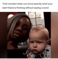 Memes, 🤖, and That Moment When: That moment when you know exactly what your  best friend is thinking without saying a word Check out this little fella's wry smile! Lol!