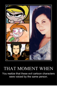 Memes, 🤖, and That Moment When: THAT MOMENT WHEN  You realize that these evil cartoon characters  were voiced by the same person.