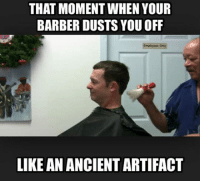 "Barber, Tumblr, and Blog: THAT MOMENT WHEN YOUR  BARBER DUSTS YOU OFF  LIKE AN ANCIENT ARTIFACT <p><a href=""https://epicjohndoe.tumblr.com/post/169627323968/delicate-and-fragile-treasure"" class=""tumblr_blog"">epicjohndoe</a>:</p>  <blockquote><p>Delicate And Fragile Treasure</p></blockquote>"