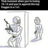 Funny, Memes, and Ps4: That moment when you're losing  15-14 and you're against the top  fragger in a 1vl. The stress 😂😂 - FOLLOW @the_lone_survivor for more - - PS4 xboxone tlou Thelastofus fallout fallout4 competition competitive falloutmemes battlefield1 battlefield starwars battlefront game csgo counterstrike gaming videogames funny memes videogaming gamingmemes gamingpictures dankmemes recycling csgomemes cod