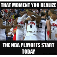 NBA Playoffs start today! nbamemes nba_memes_24: THAT MOMENT YOU REALIZE  Conba memes 24  THE NBA PLAYOFFS START  TODAY NBA Playoffs start today! nbamemes nba_memes_24