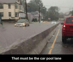 Pool, Car, and Now: That must be the car pool lane Now THATS a carpool lane.