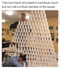 Memes, Squad, and Today: That one friend who doesn't contribute much  but he's still a critical member of the squad 90 HOT MEMES FOR TODAY #221