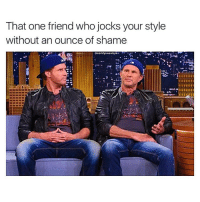 TAG THEM 😂: That one friend who jocks your style  without an ounce of shame  @comfysweaters TAG THEM 😂