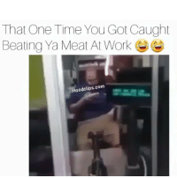 Lmao who would do this ?😂😂 HoodClips: That One Time You Got Caught  Beating Ya Meat At Work  Hoodclips.com Lmao who would do this ?😂😂 HoodClips