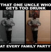 😂😂😂💃💃 Right or Wrong... lmao funny drunk funnyvideos funniest15seconds @smiley_Don @funniest_15seconds: THAT ONE UNCLE WHO  GETS TOO DRUNK  AT EVERY FAMILY PARTY 😂😂😂💃💃 Right or Wrong... lmao funny drunk funnyvideos funniest15seconds @smiley_Don @funniest_15seconds
