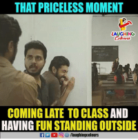 Indianpeoplefacebook, Fun, and Class: THAT PRICELESS MOMENT  LAUGHING  Colowrs  COMING LATE TO CLASS AND  HAVING FUN STANDING OUTSIDE