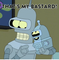 Memes, 🤖, and Bastard: THAT S MY BASTARD! Like father, like son. Watch Archer, Futurama and South Park every weekday at 3-2c.