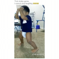 Lmao, Lol, and Meme: That stroke game.  I cannot stop laughing uuu  IG @Daily GloUp Little buddy killing it! 😭👏 Don't say nothing just tag a friend 😂🔥 Follow @dailygloup for more videos! - • • • • • spam4spam like4like l4l doubletap autolike likethis comedy s4s follow4follow likesforlikes likes4likes followforfollow f4f meme followme textposts lmao lol hilarious funnytextposts tumblr tumblrtextposts nochill jokes tumblrpost funnyvideo messages textpost videos relatable