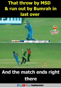 Bumrah: That throw by MSD  & run out by Bumrah in  last over  LAUGHING  NZ 312-57  LATAM  47.4  CUMRAN  38 4  And the match ends right  there  f /laughingcolours