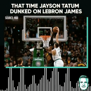 """""""When I turned the corner, I saw him. And I was like 'OH OH.'""""  Jayson Tatum on the time he posterized LeBron James in the playoffs.   (Via #BSPodcast @Ringer)   https://t.co/wa6MFT8cXL: THAT TIME JAYSON TATUM  DUNKED ON LEBRON JAMES  SOURCE NBA """"When I turned the corner, I saw him. And I was like 'OH OH.'""""  Jayson Tatum on the time he posterized LeBron James in the playoffs.   (Via #BSPodcast @Ringer)   https://t.co/wa6MFT8cXL"""