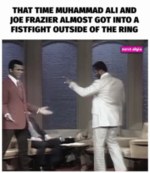 Ali, Dank, and Muhammad Ali: THAT TIME MUHAMMAD ALI AND  JOE FRAZIER ALMOST GOT INTO A  FISTFIGHT OUTSIDE OF THE RING  nostalgia Wow...that escalated quickly! 😂😂