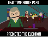 southpark: THAT TIME SOUTH PARK  PREDICTED THE ELECTION