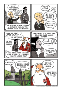 Bad, Snitch, and Tumblr: THAT'5  ILLEGAL(yES  PROFESSOR  MR MALFOY  HE NEEDS  TO GET IN  TROUBLE  WE'LL TAKE  CARE OF IT  5IR POTTER PLANS TO HAVE  A WIZARD'5 DUEL IN THE  TROPHY ROOM AT MIDNIGHT  LOOK AT THAT  LITTLE MALFBoy  THAT MIGHT NOT A BAD IDEA  HE COULD MAKE A GOOD  CHASER  HE HAS  STRONG  MORALS  A BEATER?  ABSOLUTELY  NOT  you 5HOULD LET HIM SOIN  YOUR QUIDDITCH TEAM NEXT  YEAR TO HONOR THAT  A KEEPER?  HE'5 AN  EXCELLENT  SNITCH  MISSING THE BIG  PICTURE  ALBUS THIS I5  WHy HE WANTS  TO KILL YOu  FLOCCINAuCINIHILIPILIFICATIONA.TUMBLR.COM