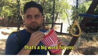 For those of you that missed our collaboration with Ray William Johnson on YouTube last week, here it is!  Be sure to check out all of our weekly videos and subscribe to see them first!: thats a big word foryoU For those of you that missed our collaboration with Ray William Johnson on YouTube last week, here it is!  Be sure to check out all of our weekly videos and subscribe to see them first!