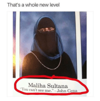 when i should've studied today but i haven't done shit yet and i'm screwed ?: That's a whole new level  Maliha Sultana  You can't see me. John Cena when i should've studied today but i haven't done shit yet and i'm screwed ?