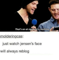a hashtag: That's an at signRnot a hashtag.  moldering cas:  just watch jensen's face  will always reblog