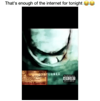 Funny, Internet, and Parental Advisory: That's enough of the internet for tonight  URBED  PARENTAL  ADVISORY  ADAMS &MORFORD Seen it all 😂 wtf