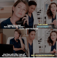 """Memes, Omg, and Zola: That's sweet.  I gave Zola a shirt  that said """"Best Big Sister.""""  But not helpful  13x05 GREY SCAPSS  And then with Ellis, I was off  Well this was fun for a minute.  the hook because he was dead. greysanatomy 