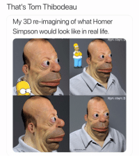 Basketball, Homer Simpson, and Life: That's Tom Thibodeau  My 3D re-imagining of what Homer  Simpson would look like in real life.  Miguel vasquez 3  MigueL vasquez 3D  g @marvelous mikee Cold smh 🤦‍♂️ nba nbamemes timberwolves (Via ‪Itsmiketheboxer‬-twitter, h-t: therealbradg‬)