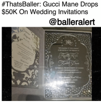 "ThatsBaller: Gucci Mane Drops $50K On Wedding Invitations – blogged by @KhandlerK ⠀⠀⠀⠀⠀⠀⠀ ⠀⠀⠀⠀⠀⠀⠀ Nothing is ever regular when it comes to Gucci Mane and his soon to be wife, Keyshia Ka'oir. The two are planning an over the top, star studded, million-dollar wedding, which will be televised on BET. ⠀⠀⠀⠀⠀⠀⠀ ⠀⠀⠀⠀⠀⠀⠀ If you are lucky enough to be a guest at this wedding, you will receive a mirror inspired booklet with Swarovski crystals inside that is worth $1,000. The glamorous invitations will be engraved with Radric Davis, which is Gucci's real name. ⠀⠀⠀⠀⠀⠀⠀ ⠀⠀⠀⠀⠀⠀⠀ TMZ reported, ""100 people are on the guest list with plus-ones, but only half got the fancy document. Most of them were Gucci's celeb pals and collabs like Drake, Rihanna, The Weeknd, Selena Gomez, Pharrell, Diddy, Rick Ross, Monica, Trina, Migos and Solange."" ⠀⠀⠀⠀⠀⠀⠀ ⠀⠀⠀⠀⠀⠀⠀ These specific invitations alone cost $50k, which isn't surprising when it comes to this ballerific couple.:  #ThatsBaller: Gucci Mane Drops  $50K On Wedding Invitations  @balleralert ThatsBaller: Gucci Mane Drops $50K On Wedding Invitations – blogged by @KhandlerK ⠀⠀⠀⠀⠀⠀⠀ ⠀⠀⠀⠀⠀⠀⠀ Nothing is ever regular when it comes to Gucci Mane and his soon to be wife, Keyshia Ka'oir. The two are planning an over the top, star studded, million-dollar wedding, which will be televised on BET. ⠀⠀⠀⠀⠀⠀⠀ ⠀⠀⠀⠀⠀⠀⠀ If you are lucky enough to be a guest at this wedding, you will receive a mirror inspired booklet with Swarovski crystals inside that is worth $1,000. The glamorous invitations will be engraved with Radric Davis, which is Gucci's real name. ⠀⠀⠀⠀⠀⠀⠀ ⠀⠀⠀⠀⠀⠀⠀ TMZ reported, ""100 people are on the guest list with plus-ones, but only half got the fancy document. Most of them were Gucci's celeb pals and collabs like Drake, Rihanna, The Weeknd, Selena Gomez, Pharrell, Diddy, Rick Ross, Monica, Trina, Migos and Solange."" ⠀⠀⠀⠀⠀⠀⠀ ⠀⠀⠀⠀⠀⠀⠀ These specific invitations alone cost $50k, which isn't surprising when it comes to this ballerific couple."
