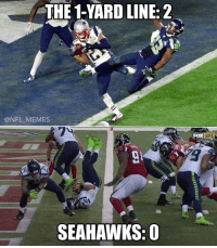 The 1 yard line has now ended two Seahawks seasons: THE 1 YARD LINE: 2  @NFL MEMES  SEAHAWKS: O  NFL  FOX The 1 yard line has now ended two Seahawks seasons