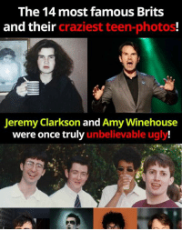 Read the full story here 👉 http://1j.cx/-qd6j: The 14 most famous Brits  and their  craziest teen-photos!  Jeremy Clarkson and Amy Winehouse  were once truly  unbelievable ugly! Read the full story here 👉 http://1j.cx/-qd6j