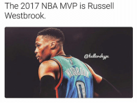 It's official, the Brodie is the 2017 MVP 🔥 (via @ballershype) ➡Snapchat 👻 - ballershype ➡TURN ON POST NOTIFICATIONS 💥 ➡ FOLLOW @ballershype❗ Tags: nba nbamemes: The 2017 NBA MVP is Russell  Westbrook.  @ballershyge It's official, the Brodie is the 2017 MVP 🔥 (via @ballershype) ➡Snapchat 👻 - ballershype ➡TURN ON POST NOTIFICATIONS 💥 ➡ FOLLOW @ballershype❗ Tags: nba nbamemes