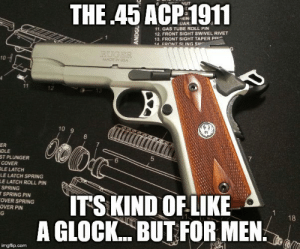 45 COLT 1911 NOT MANY THINGS AREAROUND FOR105 YEARS AND