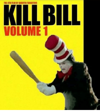 Memes, Film, and Quentin Tarantino: THE 4TH FILM BY QUENTIN TARANTINO  KILL BILL  VOLUME 1