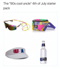 "4th of July, Cool, and Starter Pack: The ""90s cool uncle"" 4th of July starter  pack  ZIMA My uncle went to zima.com for extra 4th flare Zimaisback ad"