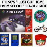 "School, Home, and Starter Pack: THE 90'S ""I JUST GOT HOME  FROM SCHOOL"" STARTER PACK  NINTEND  Lunchab  IZZA Ah yes, the golden years https://t.co/zmgveaQLEr"