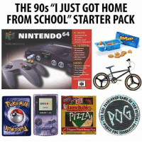 "Memes, School, and Home: THE 90s""I JUST GOT HOME  FROM SCHOOL"" STARTER PACK  NINTENDO64  THROWBAG  0 ceatreler  precise enetion  CONTENTS  - 3o Mand  6%で  ·Power Suppli  Aerial Extnsion Cable  申  ONED  GAMEBO  uunchables  3 Pepperoi Plavored Spuage Pizzas"