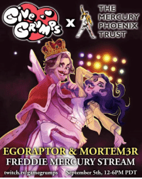 Dank, Twitch, and Live: THE  A MERCURY  PHOENIX  TRUST  EGORAP TORRE MORTEM3R  FREDDIE MERCURY STREAM  twitch.tv/gamegrumps September 5th, 12-6PM PDT Overwatch live stream TOMORROW from 12-6 PT! All proceeds go to the Mercury Phoenix Trust! twitch.tv/gamegrumps