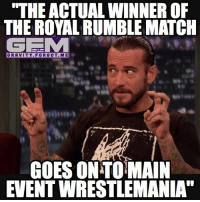 "So far I'm only hearing rumors about Goldberg vs lesnar or reigns vs undertaker main eventing 'mania... wrestlemania wrestling prowrestling professionalwrestling meme wrestlingmemes wwememes wwe nxt raw mondaynightraw sdlive smackdownlive tna impactwrestling totalnonstopaction impactonpop boundforglory bfg xdivision njpw newjapanprowrestling roh ringofhonor luchaunderground pwg: THE ACTUAL WINNEROF  THE ROYAL RUMBLE MATCH  GFIM  GRAVITY FOR GOT ME  GOES ONTOIMAIN  EVENTWRESTLEMANIA"" So far I'm only hearing rumors about Goldberg vs lesnar or reigns vs undertaker main eventing 'mania... wrestlemania wrestling prowrestling professionalwrestling meme wrestlingmemes wwememes wwe nxt raw mondaynightraw sdlive smackdownlive tna impactwrestling totalnonstopaction impactonpop boundforglory bfg xdivision njpw newjapanprowrestling roh ringofhonor luchaunderground pwg"