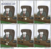 srsfunny:  Business Cat At Work: THE ADVENTURES OF  BUSINESS CAT  CeO  ceo  CEO  CEO  CEO  CEO  HAPPYJAR.cM  TOM FONDER/RACHAEL ROBINS srsfunny:  Business Cat At Work