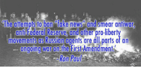 Dank, Fake, and First Amendment: The affempts to band fake neWS and smear antiwar  anti Federal Reserve and other pro-libert  as  agents are al parts of an  movements Russian  ongoing war on he first Amendment  Ron Paul War on 'Fake News' Part of a War on Free Speech - Read my latest column at the link http://ronpaulinstitute.org/archives/featured-articles/2016/december/11/war-on-fake-news-part-of-a-war-on-free-speech/