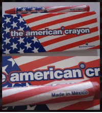 Memes, American, and Mexico: the american crayon  3  americancr  Made in Mexico