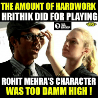 Thumbs up for HR !  #Jericholic: THE AMOUNT OF HARDWORK  HRITHIK DID FOR PLAYING  SAKS  TROLL  ROHIT MEHRASCHARACTER  WAS TOO DAMM HIGH Thumbs up for HR !  #Jericholic