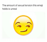 😏😂👌: The amount of sexual tension this emoji  holds is unreal 😏😂👌