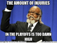 J.R. Smith, Meme, and Nba: THE AMOUNTOFINJURIES  IN THEPLAYOFFSIS TOO DAMN  HIGH  ht By: Face  book  com/NBAMennes  Brougl So Many Injuries!