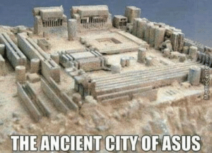 Ancient, Asus, and City: THE ANCIENT CITY OFASUS The ancient city of Asus