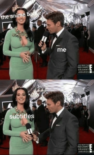 Every god damn time: the anime bae  me  LIVE FROM THE  REDCARPET  GRAMMY  AWARDS H  subtitles  LIVE ROM TH  RED CARPET  GRAMMY  AWARDSD  EE Every god damn time