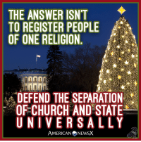 This Holiday Season, remember that your religion does not entitle you to oppress people just because. The Founders knew this all too well. ~M American News X [MS]: THE ANSWER ISNT  OF ONE RELIGION  RAA  DEFEND THE SEPARATION  OF CHURCH AND STATE  UNIVERSAL LY  AMERICAN NEWSX This Holiday Season, remember that your religion does not entitle you to oppress people just because. The Founders knew this all too well. ~M American News X [MS]