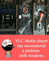 vlc: THE  AR ATCT.  VLC Media player  has encountered  a problem  with windows