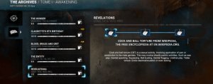 Man, the observer finds some of the deepest, darkest lore: THE ARCHIVES / TOME I - AWAKENING  RIFT CLOSES IN: 18 days  REVELATIONS  LOGS: 1513, 1672, 4902  THE HUNGER  MEMORIES: THE ALCHEMIST  5/5  NEW  3  CLAUDETTE'S 8TH BIRTHDAY  MEMORIES: CLAUDETTE MOREL  10/10  COCK AND BALL TORTURE FROM WIKIPEDIA,  THE FREE ENCYCLOPEDIA AT EN.WIKIPEDIA.ORG.  NEW  BLOOD, BRASSS AND GRIT  MEMORIES: EVAN MACMILLAN  10/10  Cock and ball torture (CBT) is a sexual activity. Involving application of pain or  constriction to the male genitals. This may involve directly painful activities. Such as wax  play. Genital spanking. Squeezing. Ball-busting. Genital flogging. Urethral play. Tickle  torture. Erotic electrostimulation or even kicking.  THE ENTITY  LOGS: 01, 54, 142, 557, 731  5/5  REVELATIONS  LOGS: 1513, 1672, 4902  1/3 Man, the observer finds some of the deepest, darkest lore
