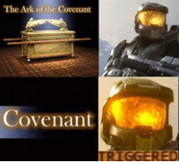 Halo, Credited, and Ark: The Ark of the Covenant  Covenant  TRIGGERED Credit: John Mulholland III