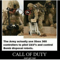Idk if that Army thing is still true, but that's dope 🔥✌🏼 Also, let's go show some SERIOUS love over at @rize_above.all for the fresh restart, any support is appreciated homies 🙌🏼 - Been following for a bit? Turn on my notifications 👍🏼 Backup- @memerzone - Tags (Ignore) 🚫 GamingPosts CallOfDuty Memes Cod JustinBieber Gaming Tumblr FunnyPosts Xbox LMAO Playstation XboxOne Internet TwitterPosts CSGO Gamer SelenaGomez Follow Meme InfiniteWarfare Spongebob Like YouTube Relatable Like4Like DankMemes: The Army actually use Xbox 360  controllers to pilot UAV's and control  Bomb disposal robots.  CALL OF DUTY  Just got real Idk if that Army thing is still true, but that's dope 🔥✌🏼 Also, let's go show some SERIOUS love over at @rize_above.all for the fresh restart, any support is appreciated homies 🙌🏼 - Been following for a bit? Turn on my notifications 👍🏼 Backup- @memerzone - Tags (Ignore) 🚫 GamingPosts CallOfDuty Memes Cod JustinBieber Gaming Tumblr FunnyPosts Xbox LMAO Playstation XboxOne Internet TwitterPosts CSGO Gamer SelenaGomez Follow Meme InfiniteWarfare Spongebob Like YouTube Relatable Like4Like DankMemes